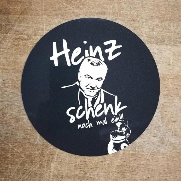 Aufkleber - Heinz schenk noch mal ein