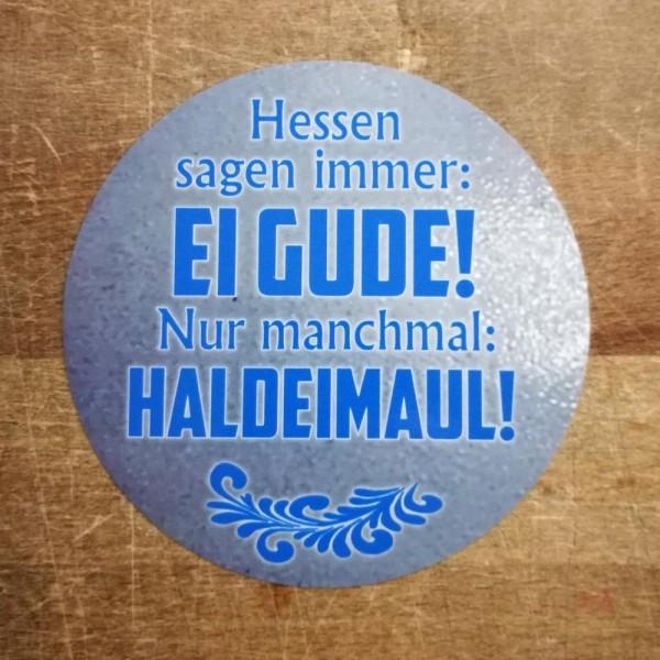 Aufkleber - Hessen sagen immer Ei Gude